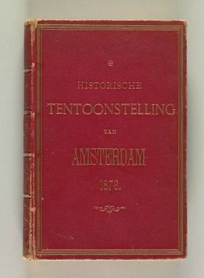 Catalogue of the Historical Exhibition of 1876, 1876, Amsterdam Museum