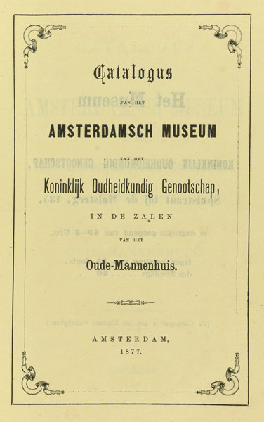 Between local pride and national ambition the amsterdam museum of catalogue of the amsterdam museum of the kog 1877 koninklijk oudheidkundig genootschap amsterdam spiritdancerdesigns Choice Image