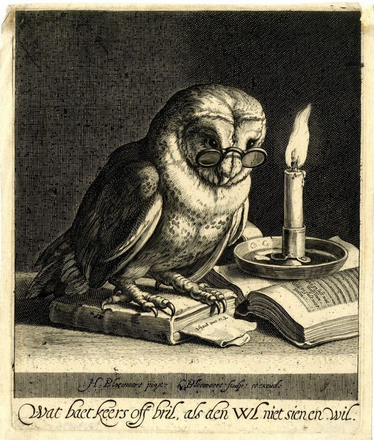 Cornelis Bloemaert,  What Use Are Candles and Spectacles If the Owl R, ca. 1622–24, Boston, Museum of Fine Arts